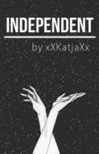 Independent by xXKatjaXx
