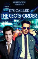 It's Called The CEO's Order (manxman) (book 3) by icecreamtown