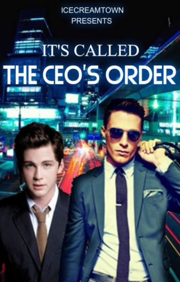 It's Called The CEO's Order (manxman) (book 3)