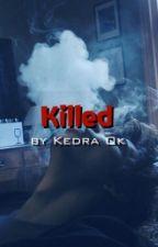 Killed by BlurryKass