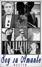 """""""Soy su amante"""" (Niall Horan & ______) *PROXIMAMENTE* by MHSTPM"""