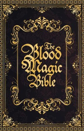 The Blood Magic Bible by deathofcool