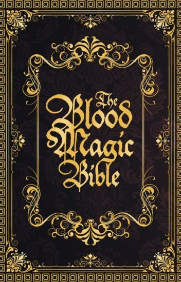 The Blood Magic Bible