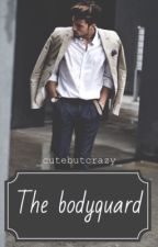 The Bodyguard by _cutebutcrazy_