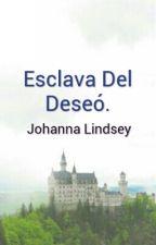 Esclava Del Deseó. by maribelsanchez185