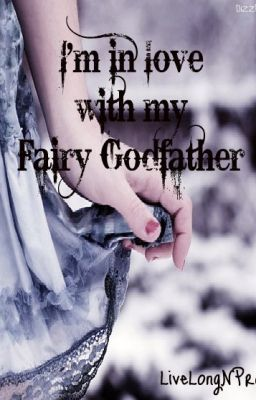 I'm In Love With My Fairy Godfather (Temp. On Hold)