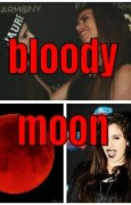 Bloody Moon by fifthharmony050