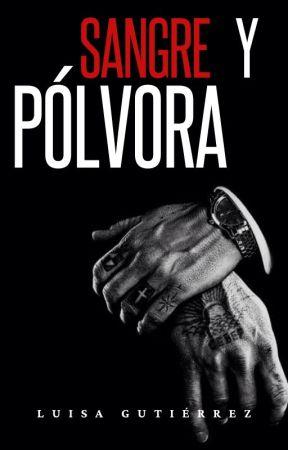 Sangre y Pólvora. by GutierrezLuisa_