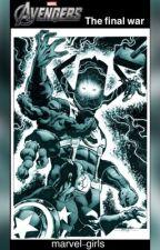 Avengers: the final war by marvel-girls