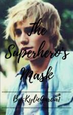 The Superhero's Mask by KylieGarcia1