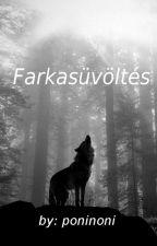Farkasüvöltés (BEFEJEZETT) by poninoni
