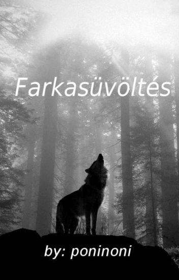 Farkasüvöltés (BEFEJEZETT)