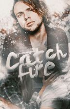 Catch fire ☹ by calumsgroupie00