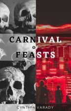 Carnival of Feasts by CynthiaVarady