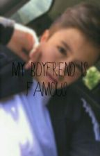 My Boyfriend is Famous by anonymous_fanficz