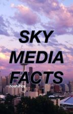 SkyMedia Facts by solemnly-sworn