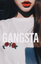 GANGSTA. X Reader by kenmahs