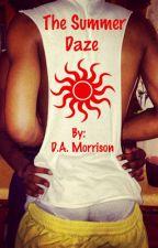 The Summer Daze by morrisondauthor