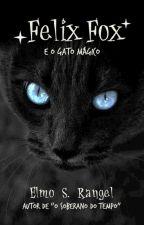 Felix Fox e o Gato Mágico by elmosr