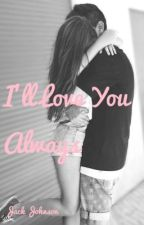 I'll Love You Always by evergreenlights