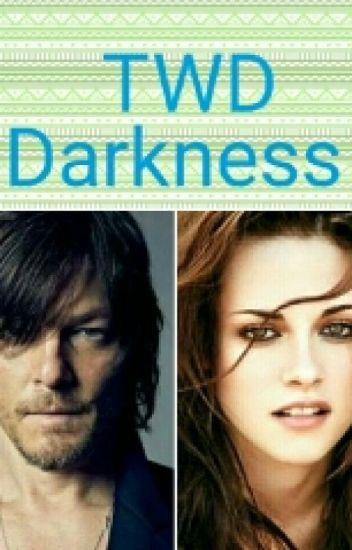 Darkness-TWD(Daryl y Tu)