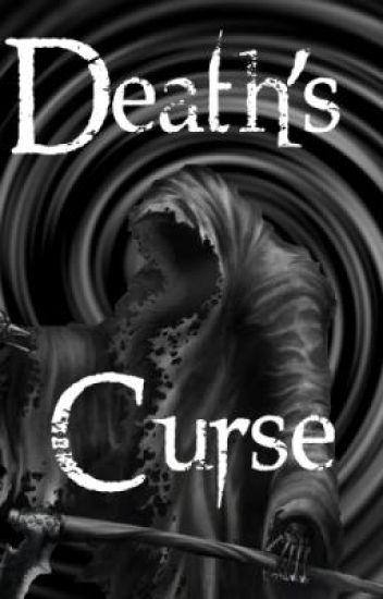 DEATH'S CURSE *hold*
