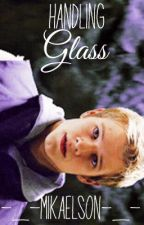 Handling Glass (Heroes of Olympus fanfic)✔️ by -_-mikaelson-_-