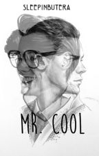 Mr. Cool [h.s] by sleepinbutera