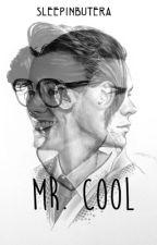 Mr. Cool [h.s] by sleepinbutera