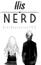 His Nerd  by littlestories123