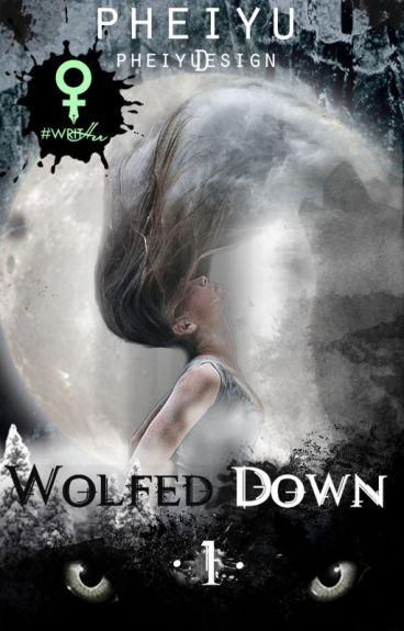 Wolfed Down || #Wattys2016