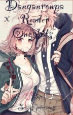 Danganronpa X Reader [not taking requests] by Sei-is-precious