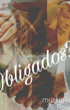 Obligados? (Raura) by CryBabyMoonlight