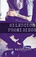 Silencios Prohibidos  by EmyHarrison