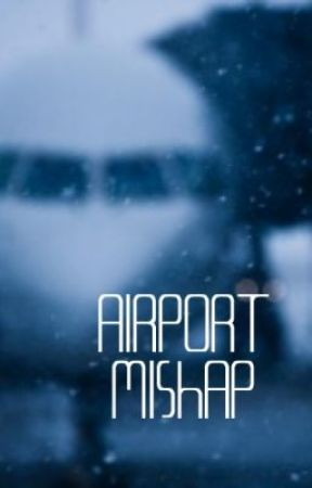 Airport Mishap(On Hold) by basketballbabe17