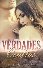 Verdades Ocultas (DEGUSTAÇÃO) by EvelynSoares5