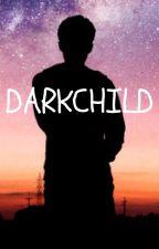 Darkchild by greentigers