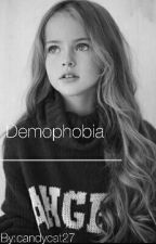 Demophobia | mgc by candycat27