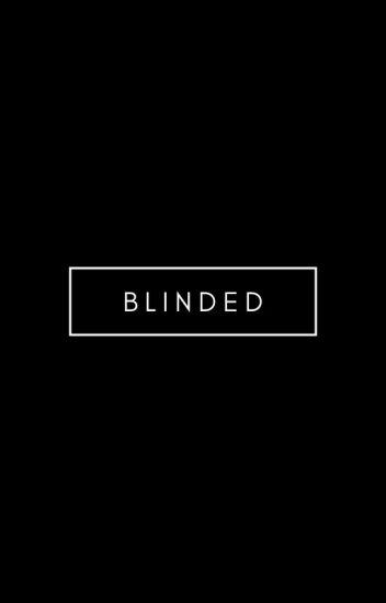 Blinded {a novel}