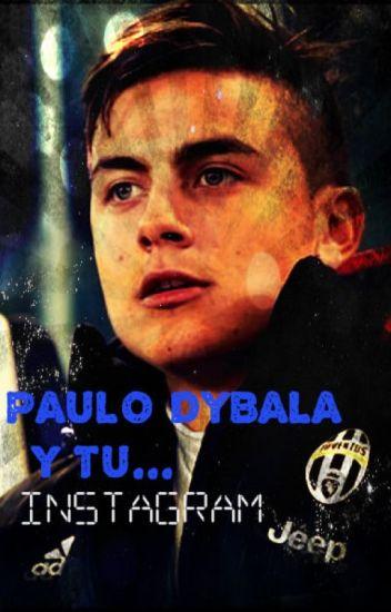 Instagram: Paulo Dybala y Tu