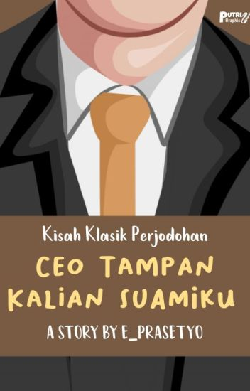 CEO Tampan Kalian Adalah Suami ku !