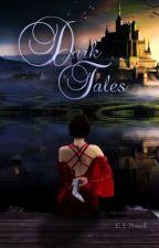 """Dark Tales"" ( Volume 1) by BloodyRoseThorns"