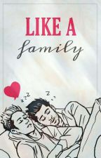 Like a family || Ziall • version || Sequel Nine months by BeubaHoran
