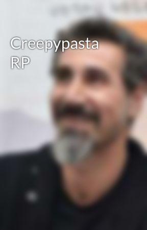 Creepypasta RP by -Del_Sutcliff-