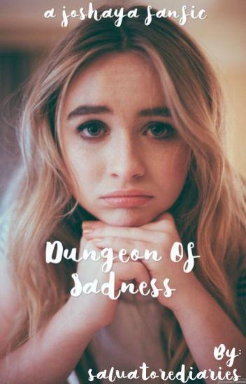 Dungeon of Sadness | Joshaya