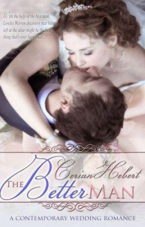 The Better Man Chapter 1 by CerianHebert