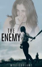 The Enemy Lauren/You  by -PalmTree-