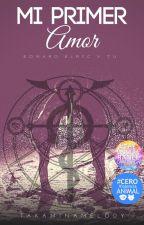 Mi Primer Amor (Edward Elric y Tu) by TakaminaMelody