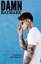 Damn Badbabe ~español by anne2nina