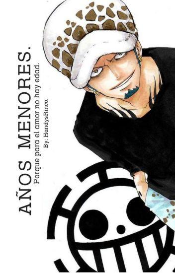 Años Menores. (One Piece)